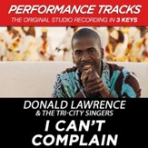 I Can't Complain (Premiere Performance Plus Track) [Music Download]