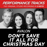 Don't Save It All For Christmas Day (Key-Db-Eb-Premiere Performance Plus w/o Background Vocals) [Music Download]