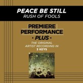 Peace Be Still (High Key-Premiere Performance Plus w/o Background Vocals) [Music Download]