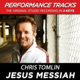 Jesus Messiah (Key-B-Premiere Performance Pluse w/ Background Vocals) [Music Download]