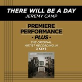 There Will Be A Day (Key-Gb-Premiere Performance Plus w/o Background Vocals) [Music Download]