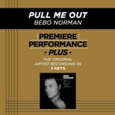 Pull Me Out (Key-D-Premiere Performance Plus w/ Background Vocals) [Music Download]