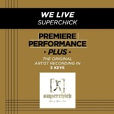 We Live (Medium Key-Premiere Performance Plus w/ Background Vocals) [Music Download]