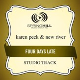 Four Days Late (Studio Track w/ Background Vocals) [Music Download]