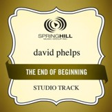End Of The Beginning (High Key-Studio Track w/o Background Vocals) [Music Download]