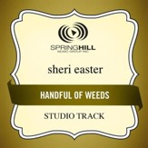 Handful Of Weeds (Low Key-Studio Track w/o Background Vocals) [Music Download]