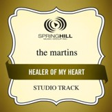 Healer Of My Heart (High Key-Studio Track w/o Background Vocals) [Music Download]