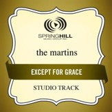 Except For Grace (Low Key-Studio Track w/o Background Vocals) [Music Download]