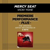Mercy Seat (Medium Key-Premiere Performance Plus w/ Background Vocals) [Music Download]