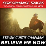 Believe Me Now (Key-D-Premiere Performance Plus w/ Background Vocals) [Music Download]