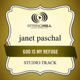 God Is My Refuge (Studio Track w/ Background Vocals) [Music Download]