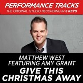 Give This Christmas Away (Medium Key-Premiere Performance Plus w/ Background Vocals) [Music Download]