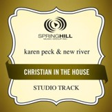 Christian In The House (Low Key-Studio Track w/o Background Vocals) [Music Download]