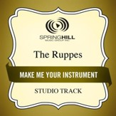 Make Me An Instrument (Medium Key Performance Track With Background Vocals) [Music Download]