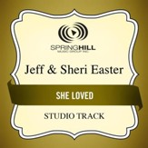 She Loved (Medium Key Performance Track With Background Vocals) [Music Download]