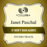It Won't Rain Always (Medium Key Performance Track Without Background Vocals) [Music Download]