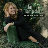 Hear My Worship [Music Download]