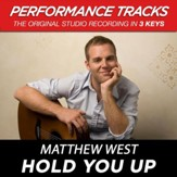 Hold You Up (Medium Key Performance Track Without Background Vocals) [Music Download]