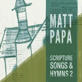 Scripture Songs And Hymns 2 [Music Download]