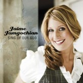 Sing Of Our God (Performance Track) [Music Download]