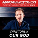 Our God (Low Key Performance Track Without Background Vocals) [Music Download]