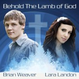 Behold The Lamb Of God [Music Download]