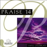 Praise 14 - I Will Celebrate [Music Download]