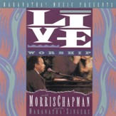 Live Worship With Morris Chapman [Music Download]