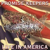 Promise Keepers - Live In America [Music Download]