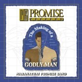 Promise Keepers - The Making Of A Godly Man [Music Download]