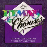 Hymns & Choruses Vol. 1 [Music Download]
