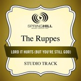 Lord It Hurts (But You're Still God) (Medium Key Performance Track Without Background Vocals) [Music Download]