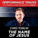 The Name Of Jesus (Medium Key Performance Track Without Background Vocals) [Music Download]
