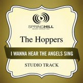 I Wanna Hear The Angels Sing (Medium Key Performance Track With Background Vocals) [Music Download]