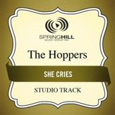 She Cries (Medium Key Performance Track With Background Vocals) [Music Download]