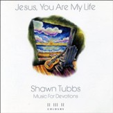 Jesus, You Are My Life (Maranatha! Instrumental) [Music Download]