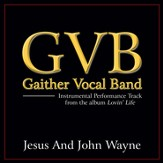 Jesus And John Wayne (Original Key Performance Track Without Background Vocals) [Music Download]