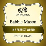 In A Perfect World (High Key Performance Track Without Background Vocals) [Music Download]