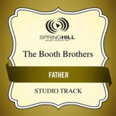 Father (Medium Key Performance Track With Background Vocals) [Music Download]
