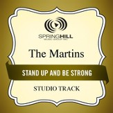 Stand Up and Be Strong (Medium Key Performance Track With Background Vocals) [Music Download]