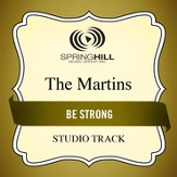 Be Strong (High Key Performance Track Without Background Vocals) [Music Download]