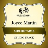 Somebody Saves (Medium Key Performance Track With Background Vocals) [Music Download]