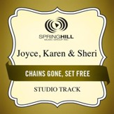 Chains Gone, Set Free (Medium Key Performance Track With Background Vocals) [Music Download]