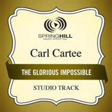 The Glorious Impossible (Medium Key Performance Track Without Background Vocals) [Music Download]
