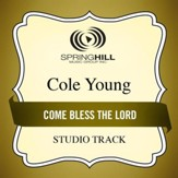 Come Bless The Lord (Medium Key Performance Track With Background Vocals) [Music Download]