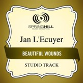 Beautiful Wounds (Medium Key Performance Track With Background Vocals) [Music Download]