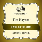 I Will Do the Same (Studio Track) [Music Download]