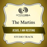 Jesus, I Am Resting (Medium Key Performance Track With Background Vocals) [Music Download]