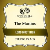 Lord Most High (Medium Key Performance Track With Background Vocals) [Music Download]