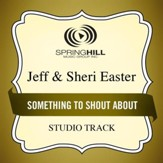 Something to Shout About (Low Key Performance Track Without Background Vocals) [Music Download]